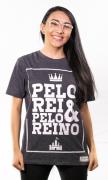 Camiseta Pelo Rei e Pelo Reino Unissex