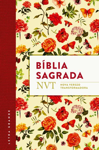 BÍblia NVT - Flores - Letra Grande - Flexível  - Jesuscopy