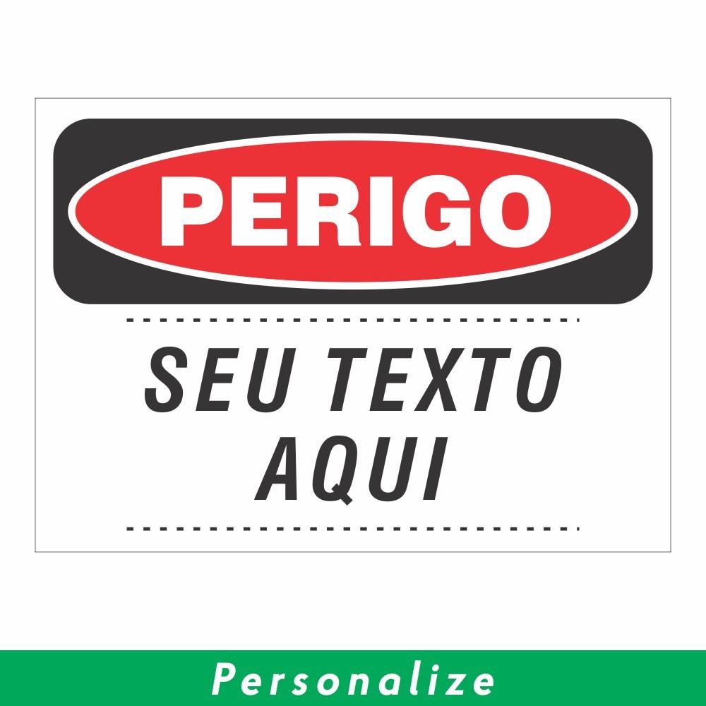 Placa PERIGO Personalizada - Clace 1 UN