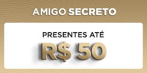 Amigo Secreto - Presentes até R$50