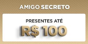Amigo Secreto - Presentes até R$100