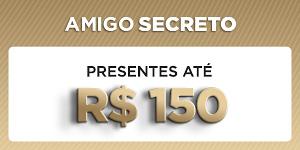 Amigo Secreto - Presentes até R$150