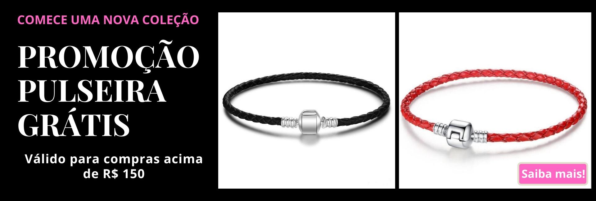 Promoção pulseira de Berloques Grátis nas compras acima de R$ 150