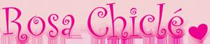 Rosa Chiclé