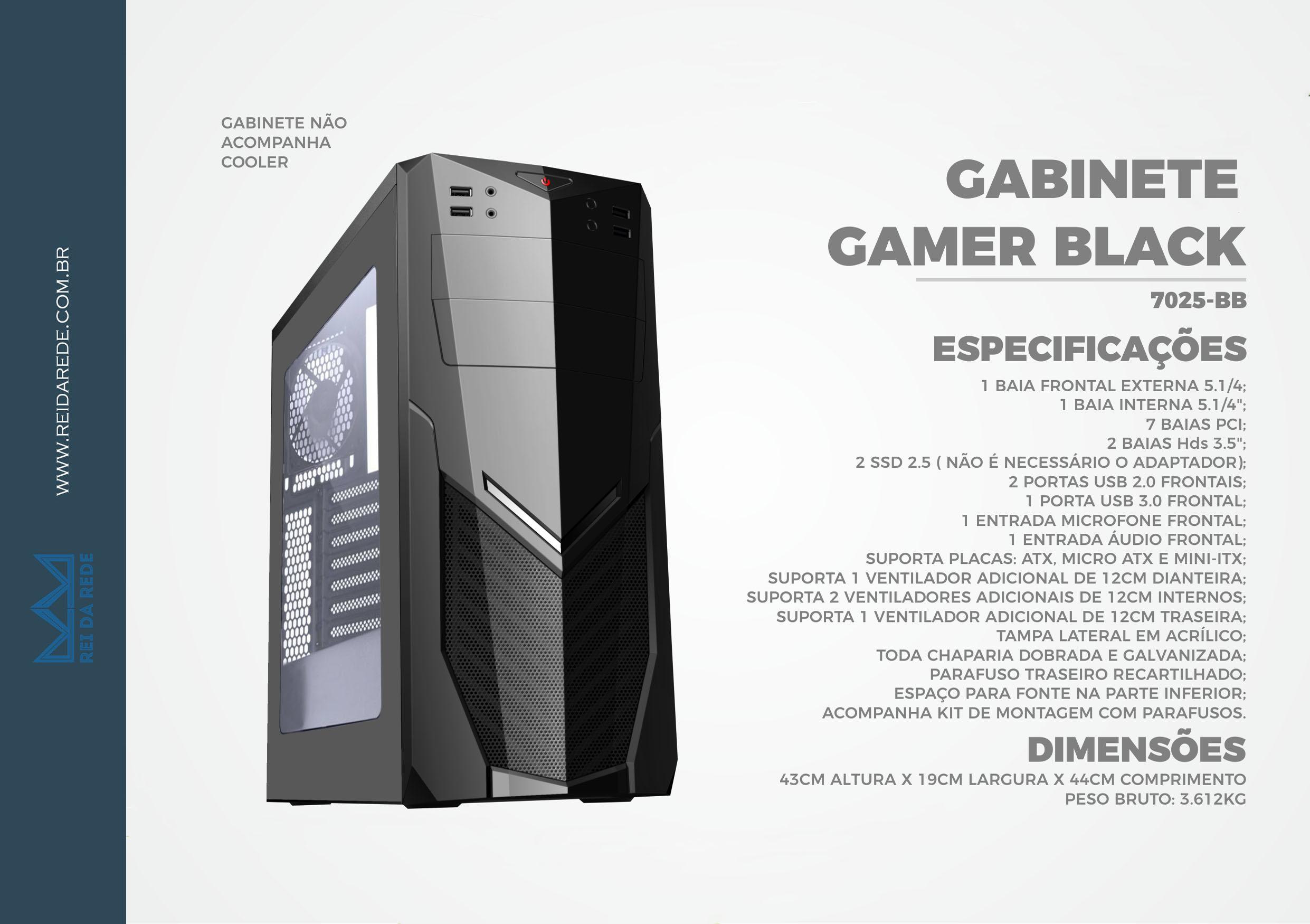 GABINETE GAMER BPC 7025BB COM 1 USB3.0 E 2USB2.0 LATERAL ACRILICO BLACK S/FONTE