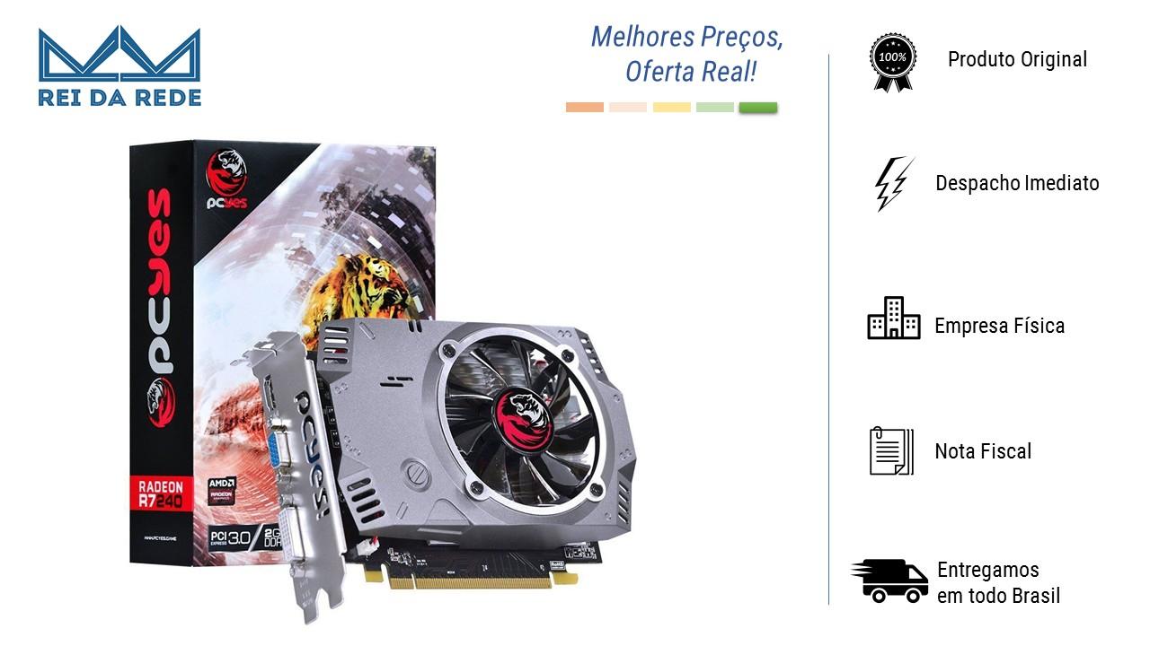PLACA DE VIDEO R7 240 2GB DDR5 128 BITS  PCYES