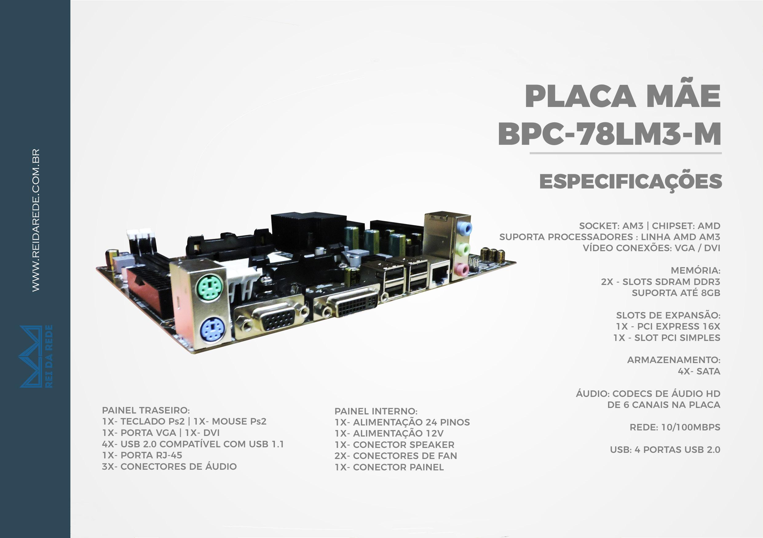 PLACA MAE AM3 BPC-78LM3-M (2XDDR3/1XVGA/4XUSB2.0/1XREDE/1XAUDIO) BPC OEM