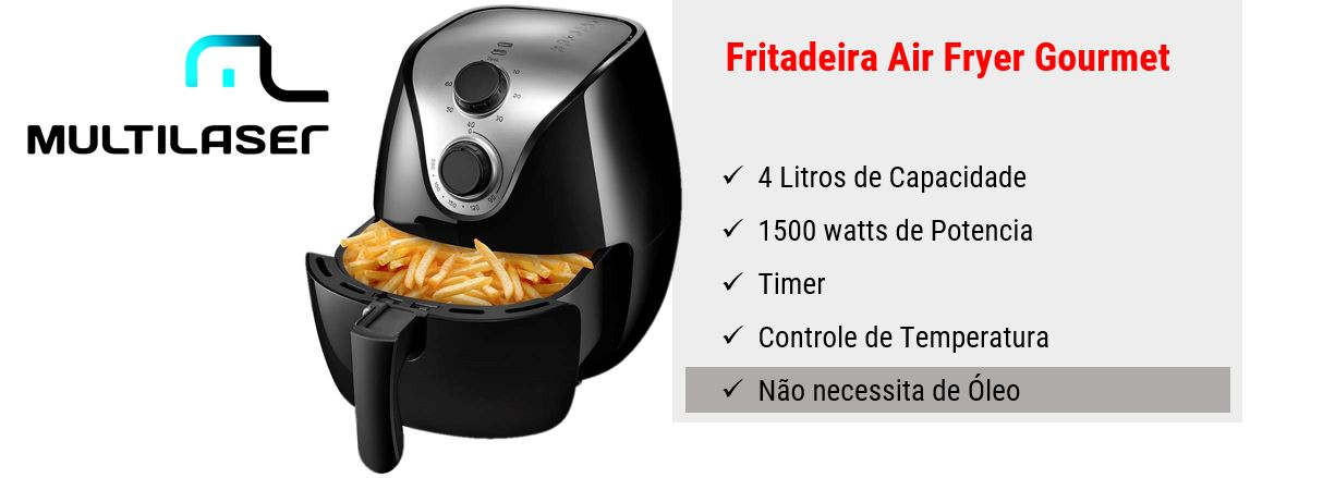 Fritadeira Air Fryer - Multilaser