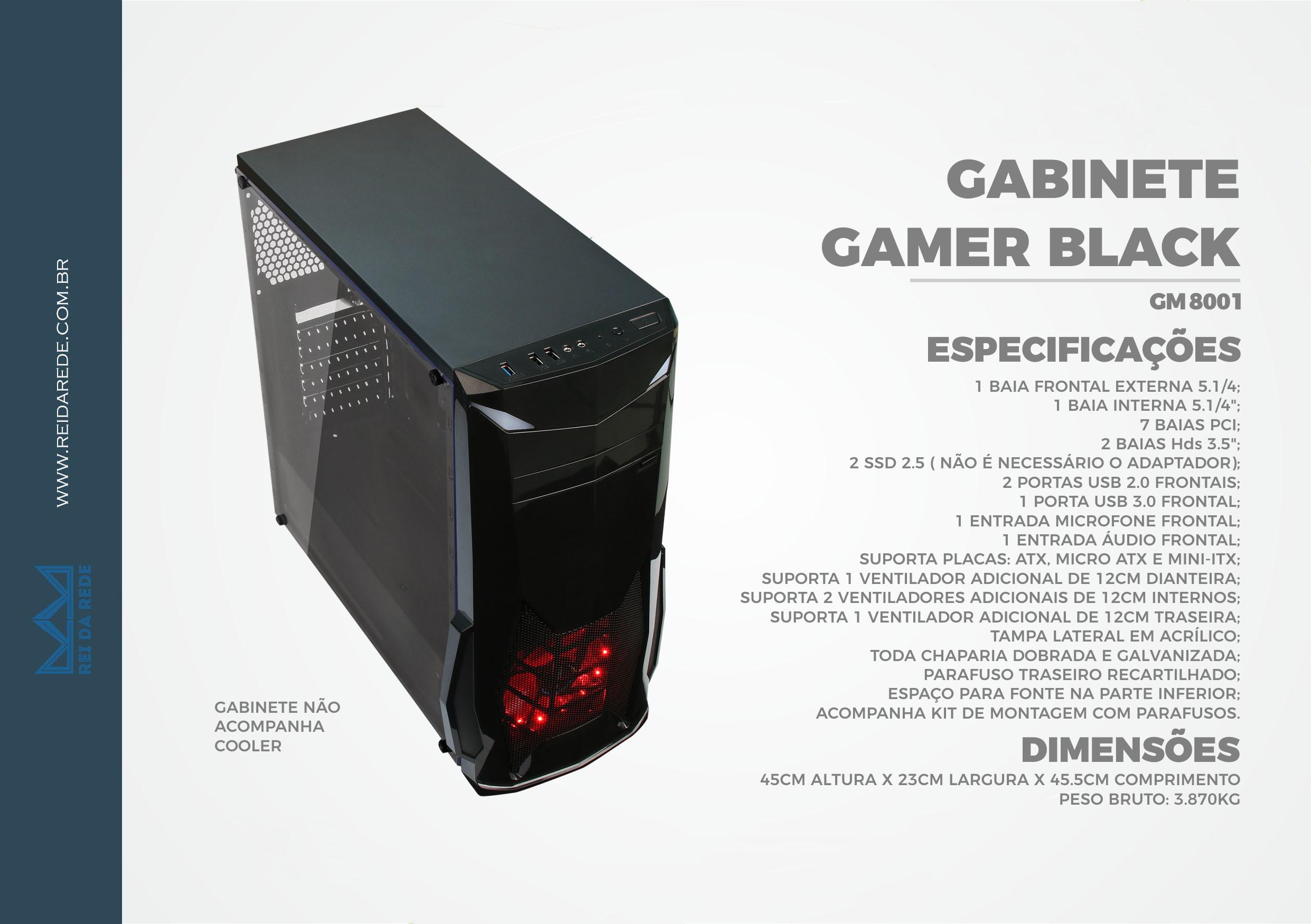 GABINETE GAMER BPC GM8001 COM 1XUSB3.0 E 2 USB2.0 LATERAL ACRILICO BLACK S/ FONTE