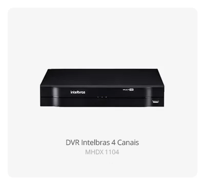 DVR Intelbras HD 4 Canais MHDX 1104 Intelbras