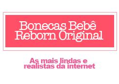 Bonecas Bebê Reborn Original