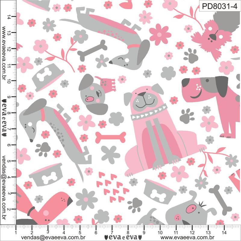 Eva e Eva  - Coleção Pet Dog - Estampa Dogs Rosa - 50cm x 150cm