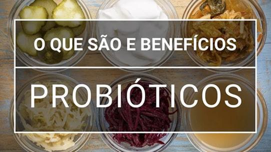 o que é probiotico e para que serve