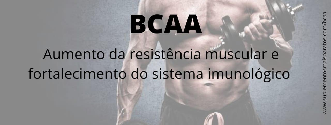 O que é BCAA e para que serve
