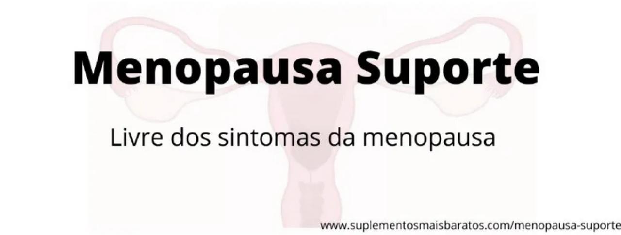 O que é Menopausa Suporte e para que serve