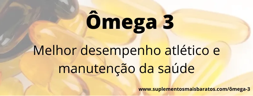 o que é omega 3 dha epa e para que serve