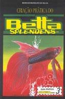 Livreto Criação prática do Betta Splendens (L) Preço de Custo