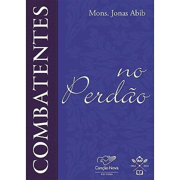 FORA DE LINHA - Combatentes na Perdão - Padre Jonas Abib