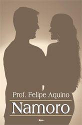 Livro Namoro - Prof. Felipe Aquino