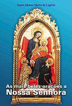 As mais belas oracoes a Nossa Senhora