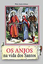 Os Anjos na Vida dos Santos - Plinio Maria Solimeo