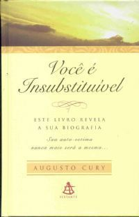 Voce É Insubstituivel - Augusto Cury (Bolso)