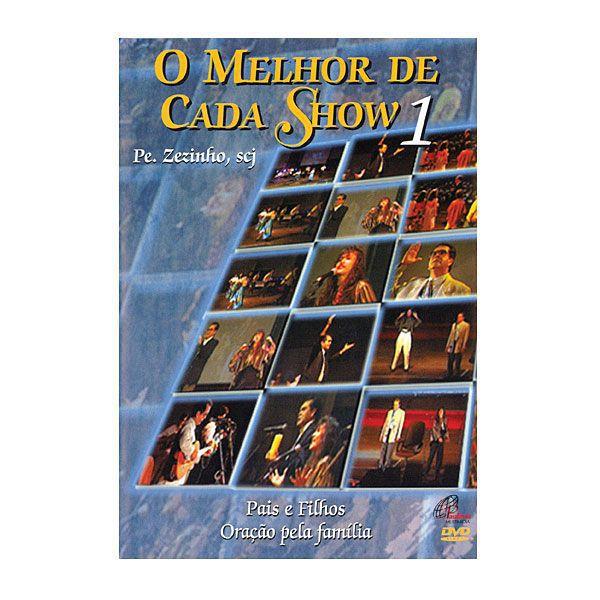 DVD O Melhor de cada show 1 - Padre Zezinho