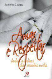 Amar e respeitar todos os dias da minha vida - Alexandre Silveira (Versao Antiga)