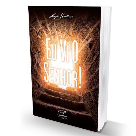 Livro Eu Vi O Senhor - Luzia Santiago