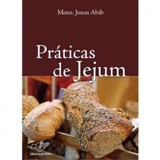 Livro Praticas de jejum - Padre Jonas Abib