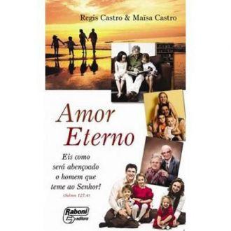 Amor eterno - Regis Castro & Maïsa Castro