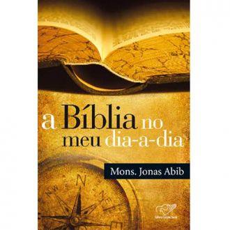 Livro A Biblia no meu dia a dia Monsenhor Jonas Abib