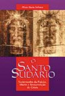 O Santo Sudario - Plinio Maria Solimeo