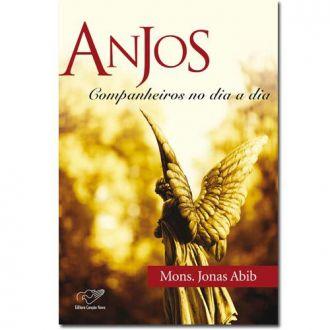 Livro Anjos: Companheiros No Dia A Dia A Presença dos Anjos - Monsenhor Jonas Abib