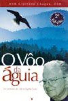 Livro O Voo da Águia - Dom Cipriano Chagas