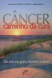 Cancer caminho da cura - Fernanda Parolari Novello