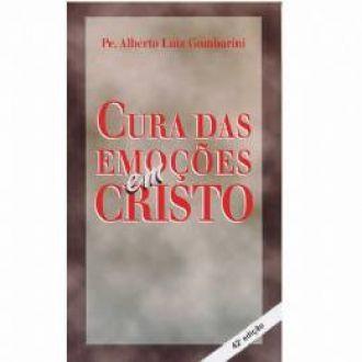 Livro Cura das Emoções em Cristo - Padre Alberto Gambarini