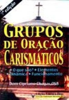 Grupos de Oracao Carismaticos - Dom Cipriano Chagas
