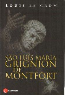 SAO LUIS MARIA GRIGNION DE MONTFORT - LOUIS LE CROM