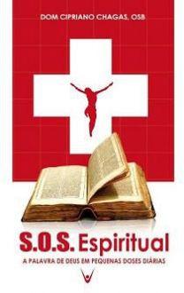 S.O.S. ESPIRITUAL - DOM CIPRIANO CHAGAS