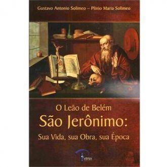 LIVRO O LEAO DE BELEM SAO JERONIMO