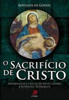 O SACRIFICIO DE CRISTO - EDVILSON DE GODOY