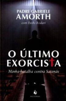 LIVRO O ÚLTIMO EXORCISTA - PADRE GABRIELE AMORTH