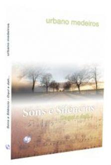 SONS E SILÊNCIOS - URBANO MEDEIROS