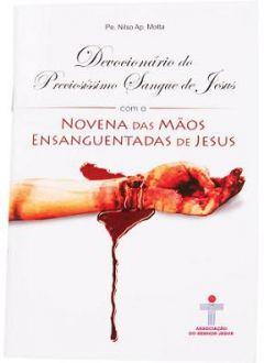 DEVOCIONÁRIO DO PRECIOSISSIMO SANGUE DE JESUS - PE. NILSO AP. MOTTA