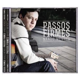 CD PASSOS FIRMES - NANDO MENDES