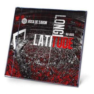 CD ROSA DE SARON - LATITUDE, LONGITUDE - AO VIVO