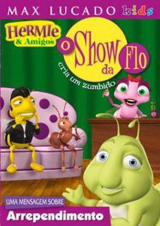 DVD HERMIE & AMIGOS - O SHOW DA FLO