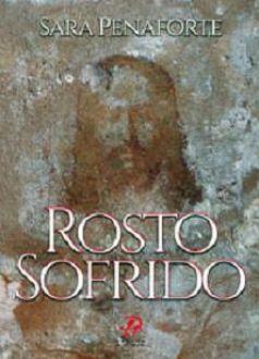 ROSTO SOFRIDO - SARA MARIA PENAFORTE