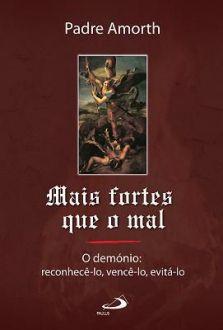 MAIS FORTES QUE O MAL - GABRIELE AMORTH